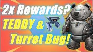 2X Rewards? TEDDY & Turret Bug! / Fortnite