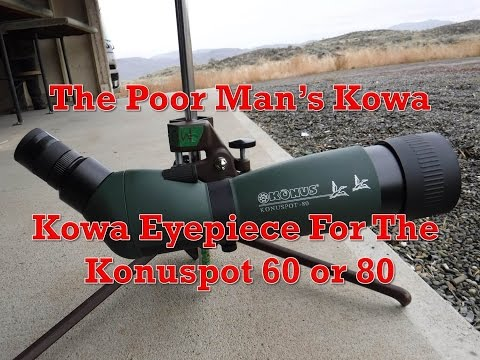 The Poor Man's Kowa - Budget Konuspot 80 Upgrade