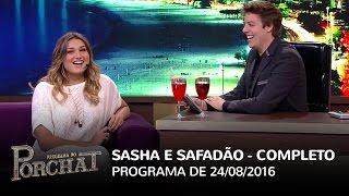 Programa do Porchat (ESTREIA!) - Sasha e Wesley Safadão | 24/08/2016 thumbnail