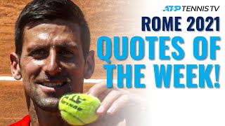 "Djokovic, Nadal Stopping the ""Next Gen Attacks"" & The Best Tennis Quotes from Rome 2021!"