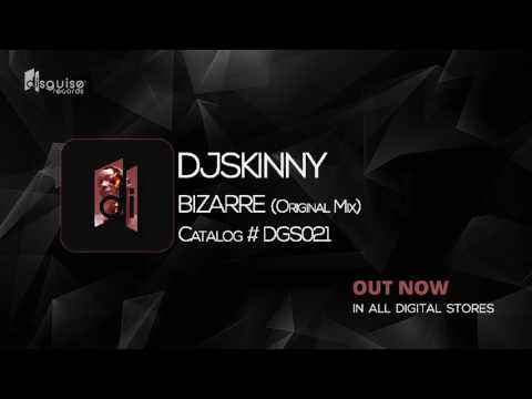 Dj Skinny - Bizarre (Original Mix) [Disguise Records 021]