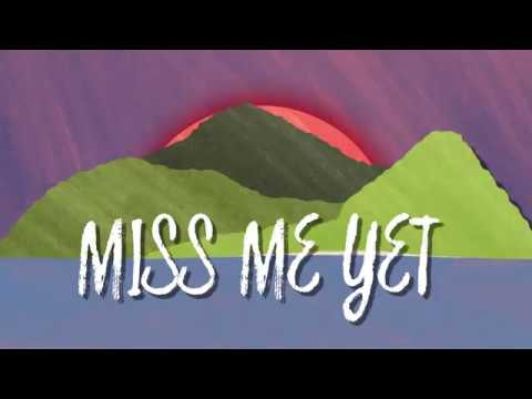 Aaron Goodvin - Miss Me Yet - Official Lyric Video