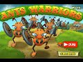 "Ants Warriors ""Action Flash Games"" Gameplay Video"