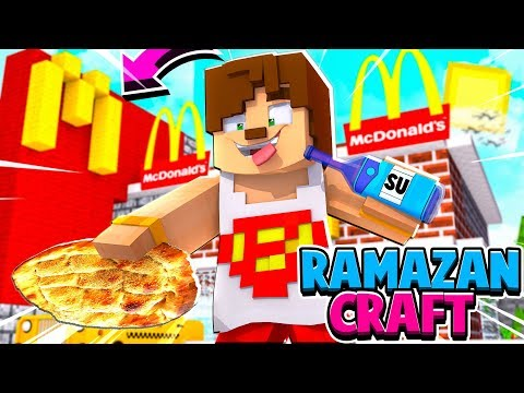 MC DONALDS'A İFTARA GİTTİK #4 RAMAZANCRAFT - Minecraft