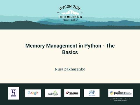 Nina Zakharenko - Memory Management in Python - The Basics - PyCon 2016