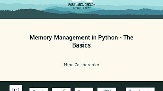 Nina Zakharenko - Memory Management in Python - The Basics - PyCon 2016