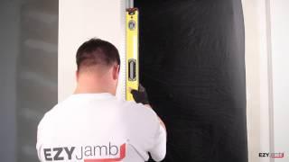 Ezyjamb Installation - The Ezy Jamb system