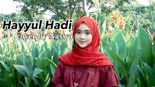 Download Lagu Hayyul Hadi Cover by Naswa mp3