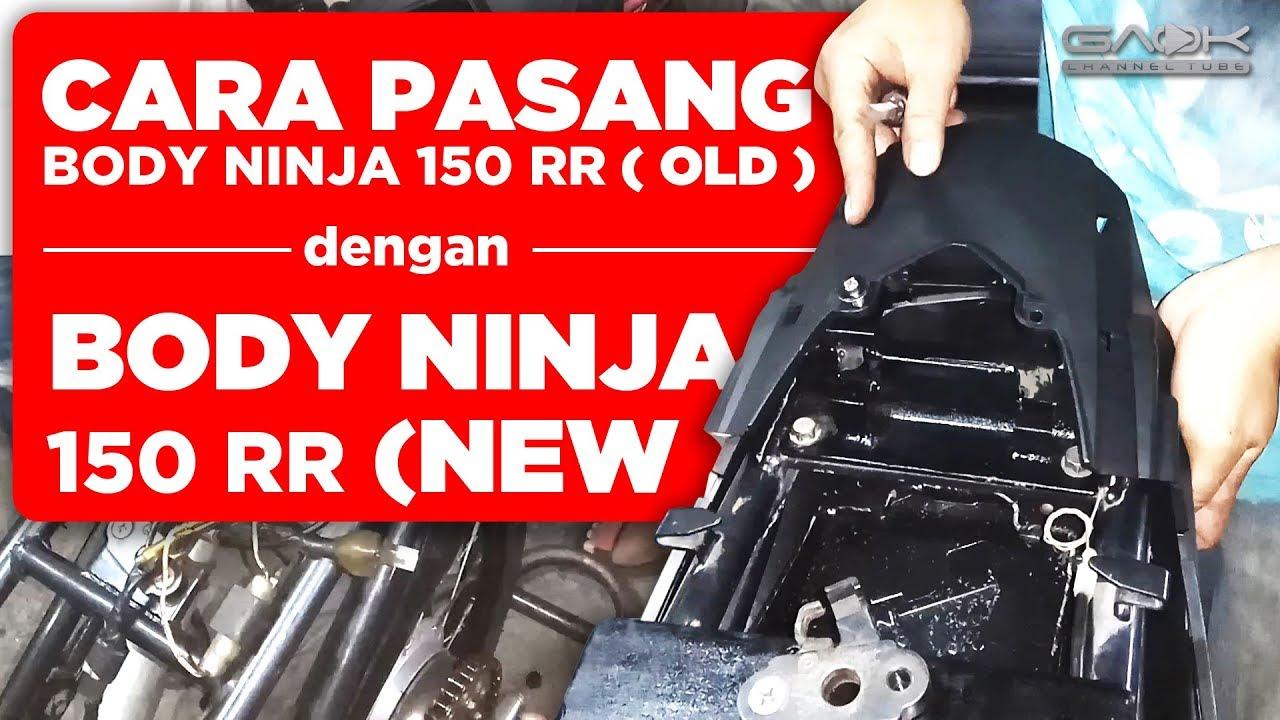 cara pasang body belakang ninja 150 rr lama dengan body ninja 150 rr baru youtube. Black Bedroom Furniture Sets. Home Design Ideas
