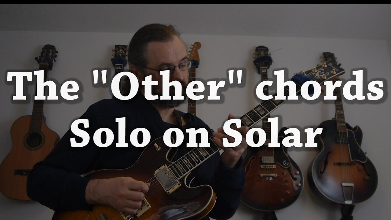 Solar Jazz Guitar Solo Re Harmonized With All The Weird Jazz