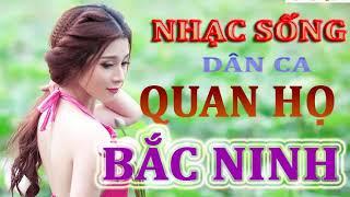 Nhạc Sống || Dân Ca Quan Họ Bắc Ninh || Nhạc Sống Không Lời || Nhạc Sống TV