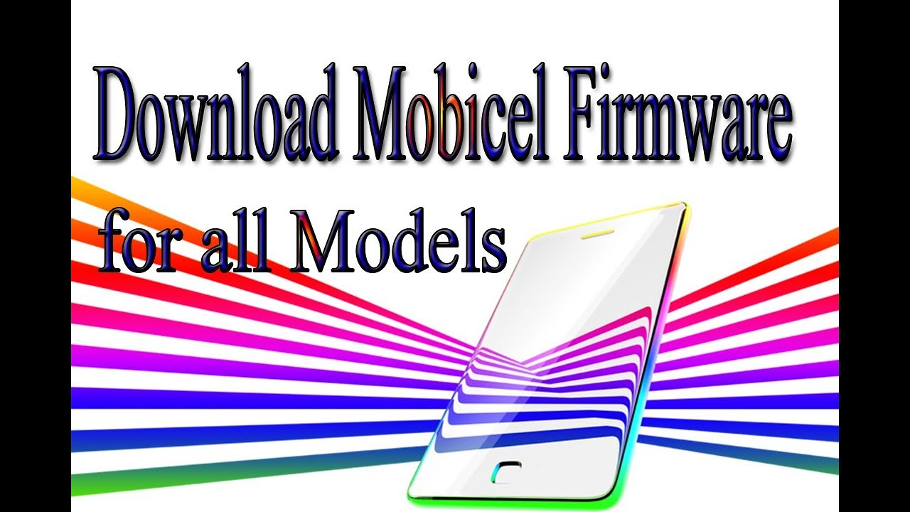 Download Mobicel Stock Rom | Firmware | Flash File for all Models
