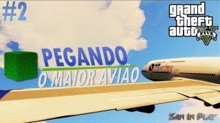 GTA V: Pegando o Maior Avião! (Sem Spoilers) - Guia de Los Santos #2