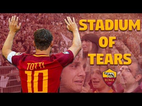 A Stadium of Tears for Francesco Totti's last game