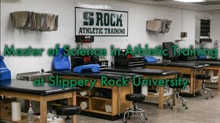 Master of Science in Athletic Training at Slippery Rock University