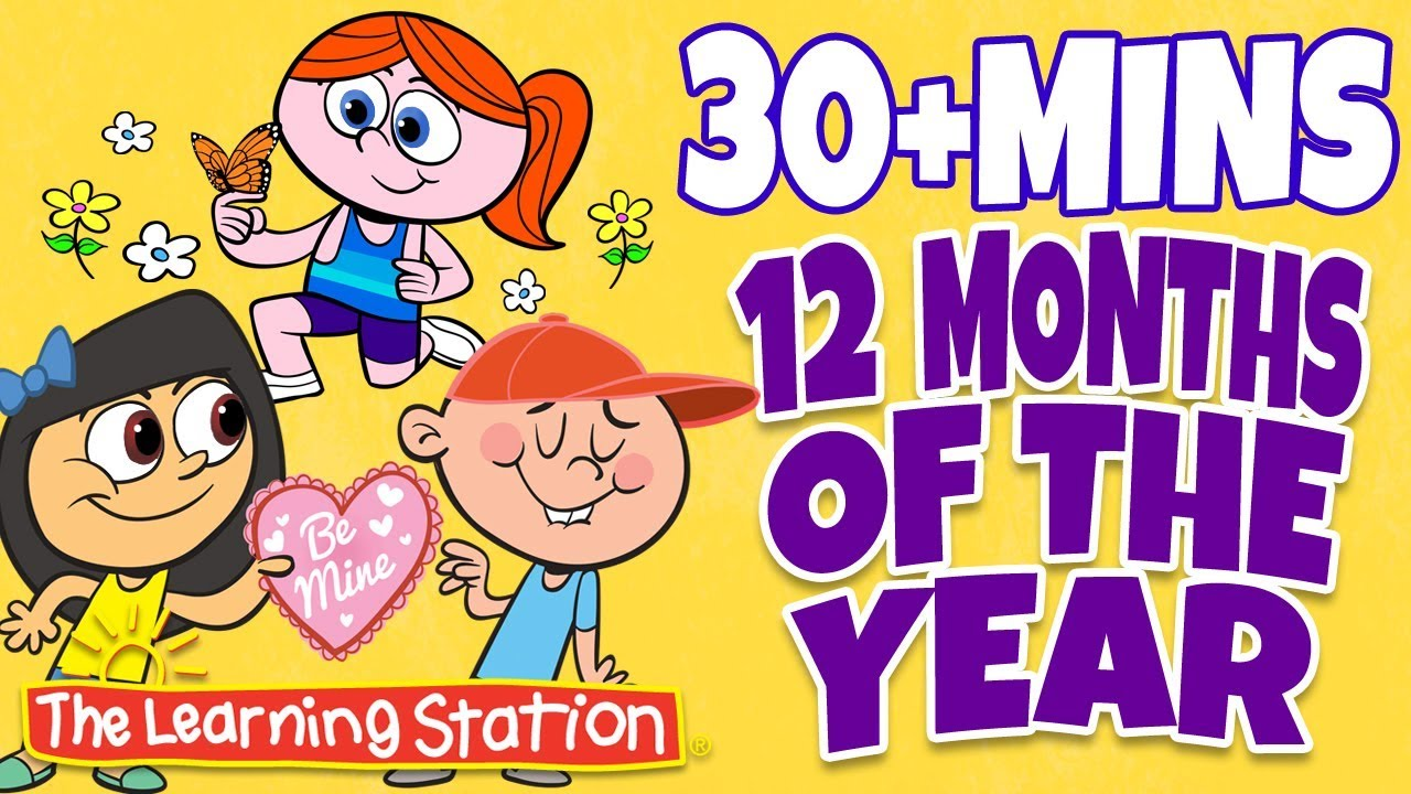 Months Of The Year Song 12 Months Of The Year More Kids Learning Songs The Learning Station Youtube