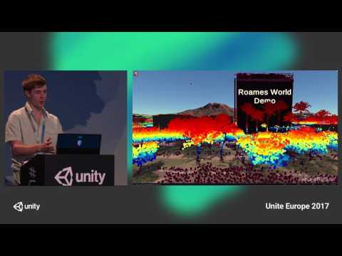 Unite Europe 2017 - Visualizing geospatial big data in Unity