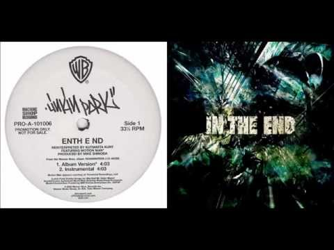 Linkin Park - Enth E Nd/In The End Mash-up [+Download Link]