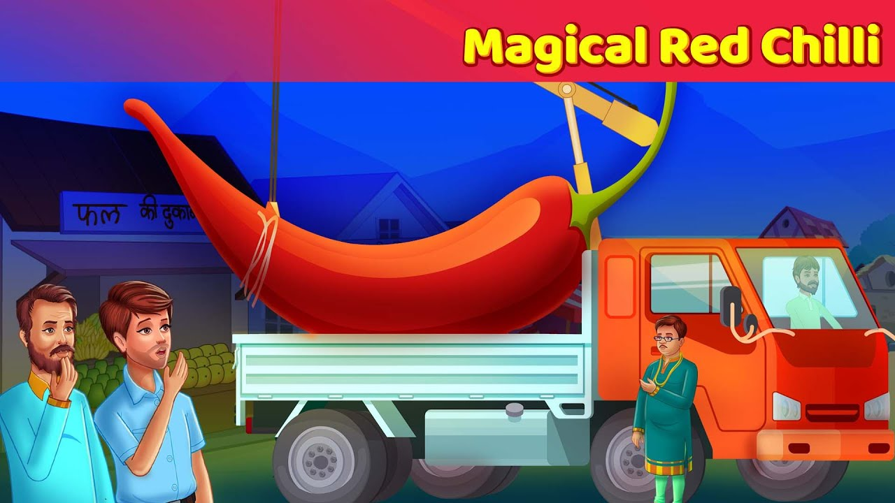 Magical Red Chilli story in English   Moral and English Fairy Tales