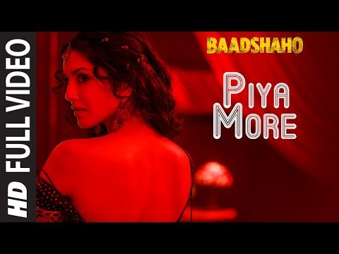 Piya More Full Video Song - Baadshaho