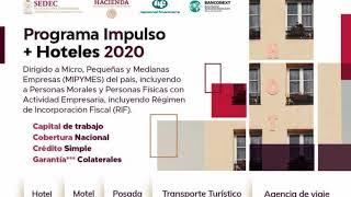 "Lanza SEDEC programa ""Impulso + Hoteles 2020"""