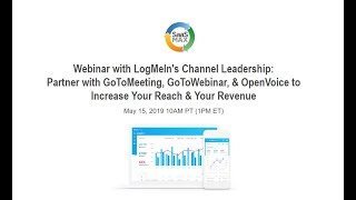 Webinar with LogMeIn's Channel Leadership: GoTo Suite