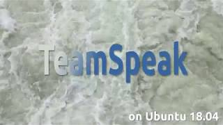 How to install TeamSpeak 3 on Ubuntu 18.04