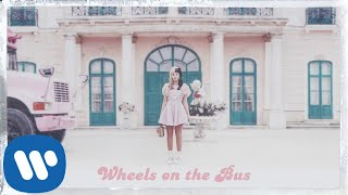 Melanie Martinez - Wheels On the Bus [ Audio]