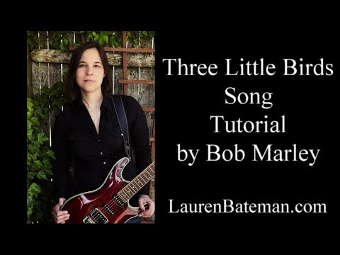 Beginner Guitar Songs Three Little Birds by Bob Marley