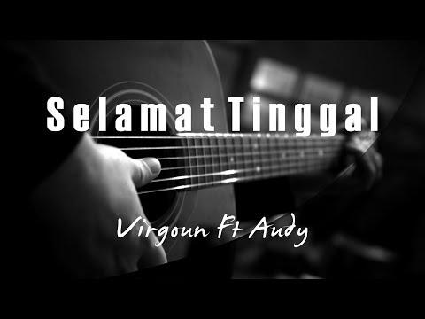 Selamat ( Selamat Tinggal ) - Virgoun Ft Audy ( Acoustic Karaoke )