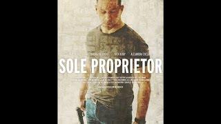 SOLE PROPRİETOR 2016 Full Movies