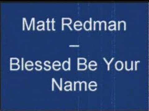 matt-redman-blessed-be-your-name-genius83