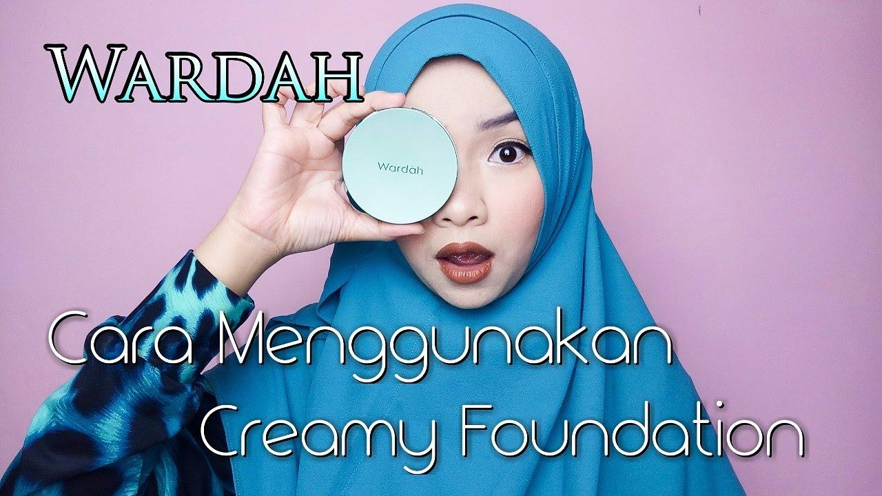 Cara Menggunakan Wardah Exclusive Creamy Foundation Reupload Liquid 05 Coffee Beige Cikal Ananda