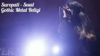 SUROPATI - SESAL (Gothic Metal Religi Paling Menyentuh!) Mp3