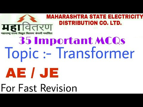 35 Important  MCQs on Transformer for MSEDCL JE AE 2018