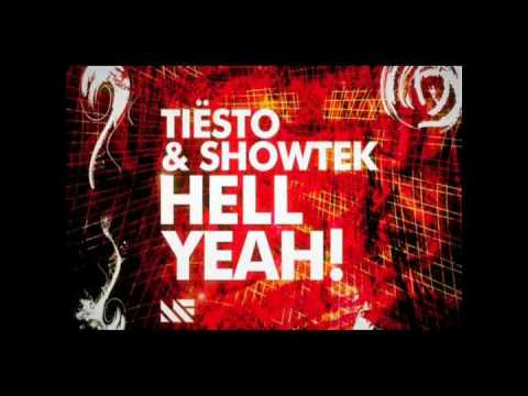Tiësto & Showtek - Hell Yeah