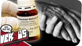 Sterbehilfe - Eine Frage der Würde! WGA VERSUS