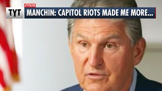 Manchin: Capitol Riots Made Me MORE Bipartisan!