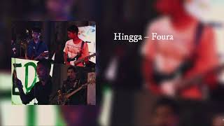 Hingga – Foura (Official Audio)