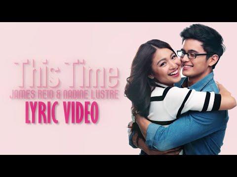 James Reid & Nadine Lustre — This Time [Official Lyric Video]