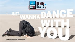 I Just Wanna Dance With You - Benny Davis (Lyric Video)