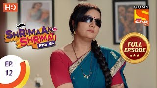 Shrimaan Shrimati Phir Se - Ep 12 - Full Episode - 28th March, 2018