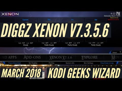 NEW DIGGZ XENON BUILD V7 3 6 FOR KODI KRYPTON (MARCH 2018)🔥🔥