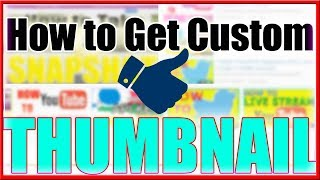 Video How to Enable & Get Custom Thumbnails on Youtube 2018 download MP3, 3GP, MP4, WEBM, AVI, FLV September 2018