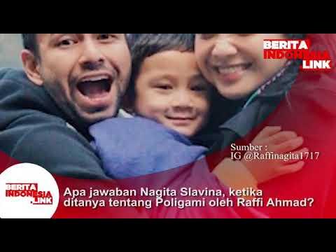 Apa jawaban Nagita Slavina, ketika ditanya tentang Poligami oleh Raffi Ahmad?
