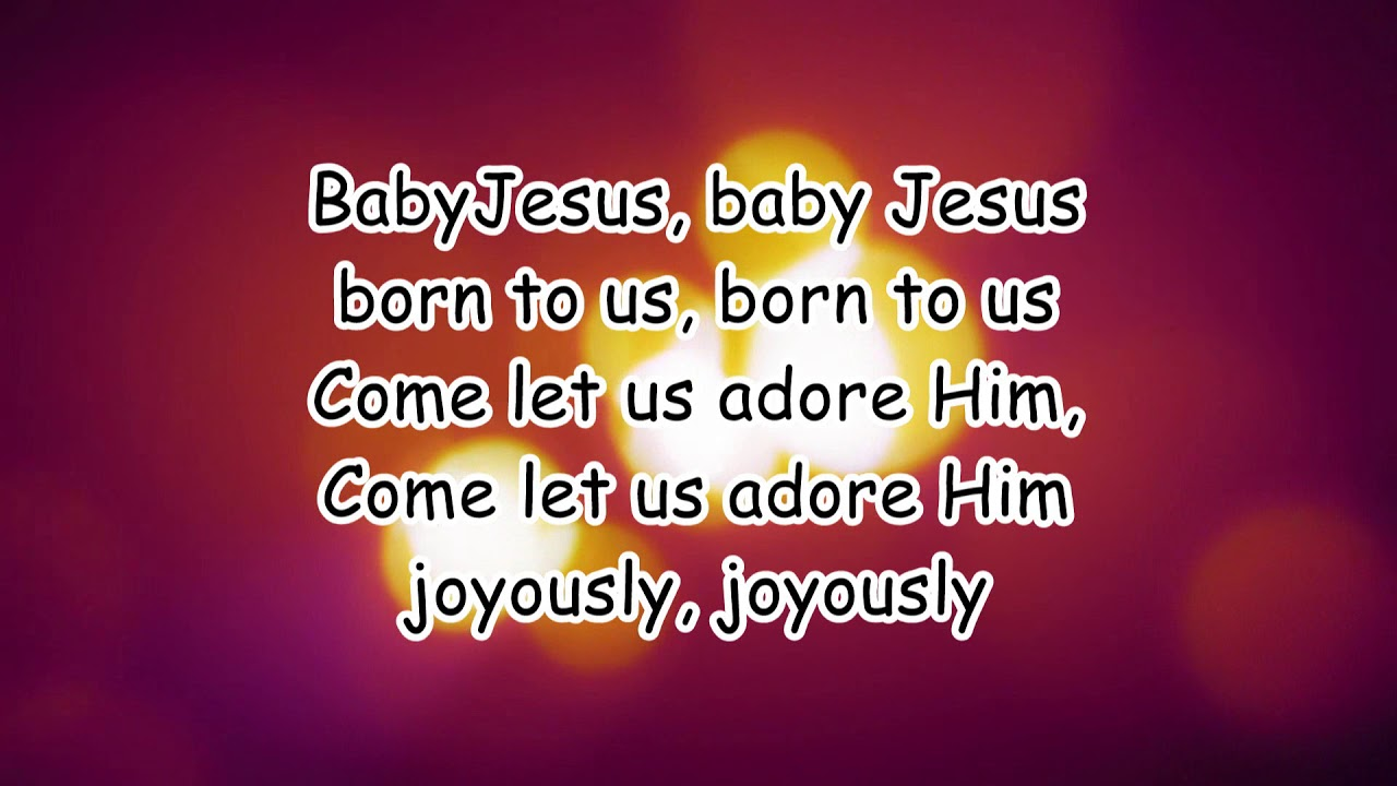Baby Jesus To The Tune Of Are You Sleeping Brother John