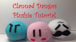 "How to Make a ""Clannad Dango"" Plushie- Tutorial[New Version]"