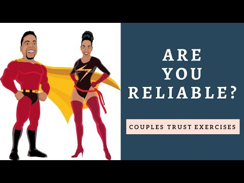 Trust Exercises for Couples - Are You Reliable?