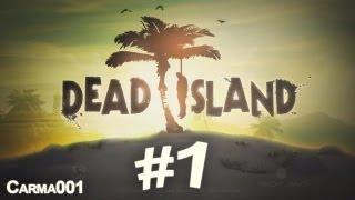 Dead Island - Partie 1 - Gameplay FR [HD]