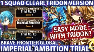 Brave Frontier Imperial Ambition Trial VS Eriole (1 Squad Clear)(Tridon Version)